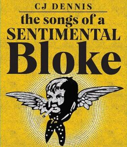 The Songs of a Sentimental Bloke (play) @ Eltham Little Theatre | Research | Victoria | Australia